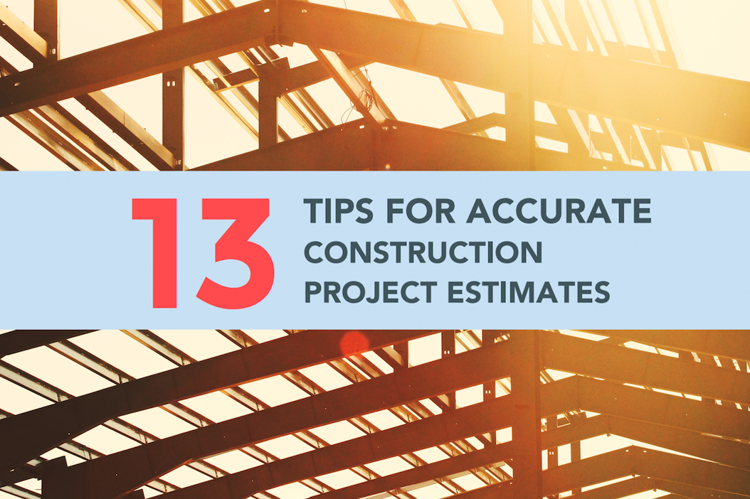 13 Tips Accurate Construction Estimates.png